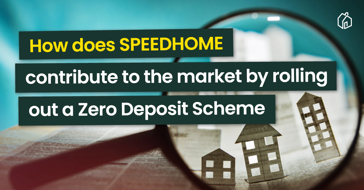 How does SPEEDHOME contribute to the market by rolling out a Zero deposit Scheme?